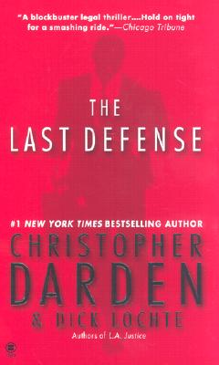 The Last Defense, Darden, Christopher & Dick Lochte