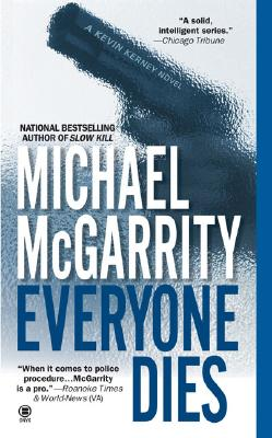 Everyone Dies, McGarrity, Michael