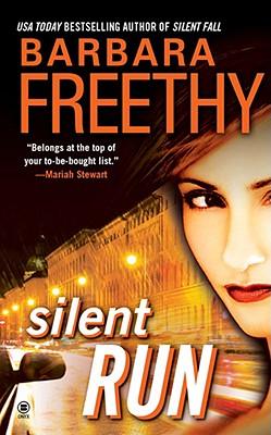 Silent Run, Barbara Freethy