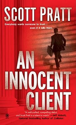 An Innocent Client (Joe Dillard), Scott Pratt