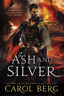 Image for Ash and Silver (A Sanctuary Novel)