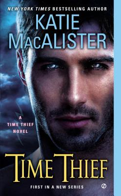 Time Thief: A Time Thief Novel, MacAlister, Katie
