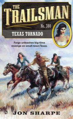 Image for The Trailsman #380: Texas Tornado