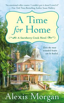 Image for A Time For Home: A Snowberry Creek Novel