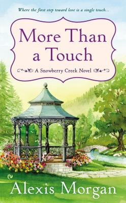 Image for More Than a Touch: A Snowberry Creek Novel
