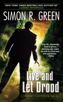 Live and Let Drood, Green, Simon R.