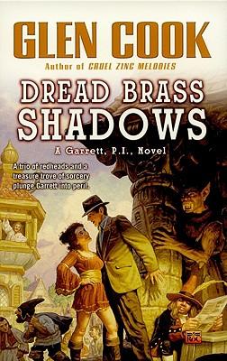 Dread Brass Shadows: A Garrett, P.I. Novel, Cook, Glen