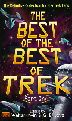 Image for The Best of the Best of Trek Part One: The Definitive Collection for Star Trek Fans
