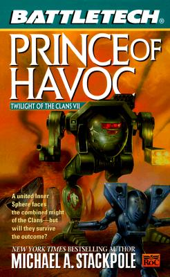 Image for Battletech 42:  Prince of Havoc: Twilight of the Clans VII (Battletech)
