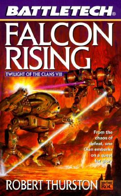 Image for Battletech 43: Falcon Rising: Twilight of the Clans VIII