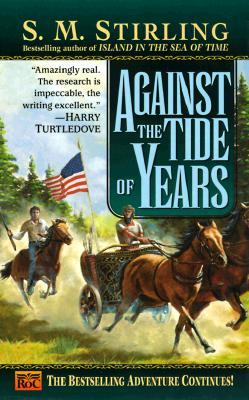 Image for AGAINST THE TIDE OF YEARS