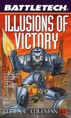 Image for BATTLETECH #047 ILLUSIONS OF VICTORY