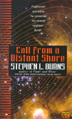 Call from a Distant Shore, STEPHEN L. BURNS