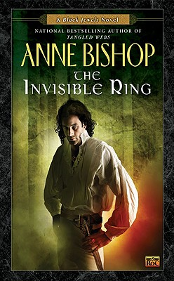The Invisible Ring (Black Jewels, Book 4), Bishop, Anne