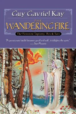 The Wandering Fire (Fionavar Tapestry), Kay, Guy Gavriel