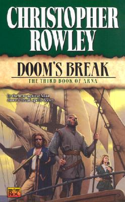 "Image for ""Doom's Break:: The Third Book of Arna (Doom's Break, 3)"""