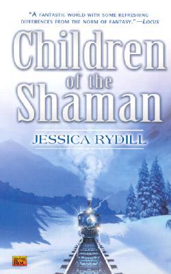 Children of the Shaman (Roc Fantasy), Jessica Rydill