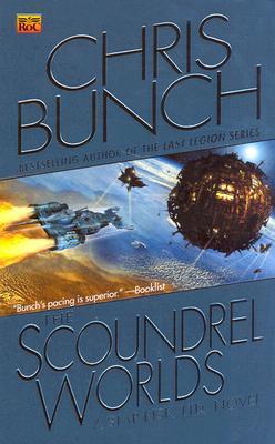 The Scoundrel Worlds (Star Risk #2), Chris Bunch