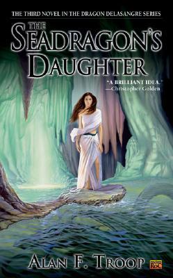Image for The Seadragon's Daughter (Dragon de la Sangre)
