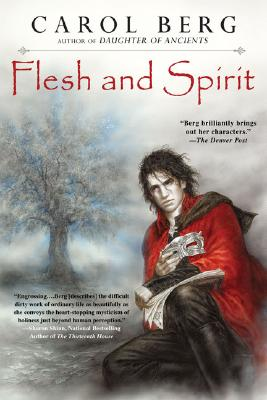 Flesh and Spirit, Berg, Carol