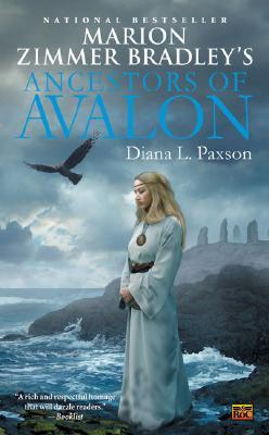 Ancestors Of Avalon, Zimmer Bradley, Marion and Diana L. Paxson