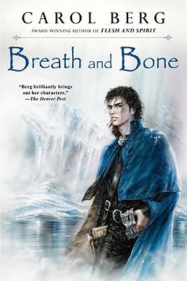 Breath and Bone (Valen, Book 2), Berg, Carol