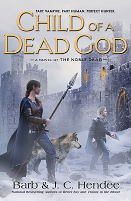 Image for Child of a Dead God: A Novel of the Noble Dead
