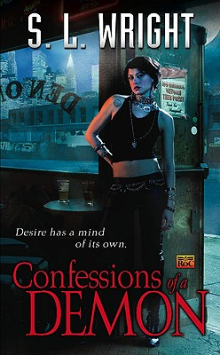 Confessions of a Demon, S.L. Wright