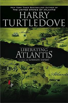 Liberating Atlantis, Harry Turtledove