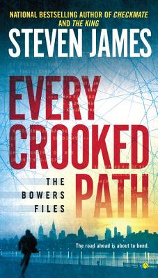 Image for Every Crooked Path (The Bowers Files)