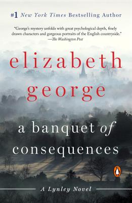 Image for A Banquet of Consequences: A Lynley Novel (Inspector Lynley Novel)