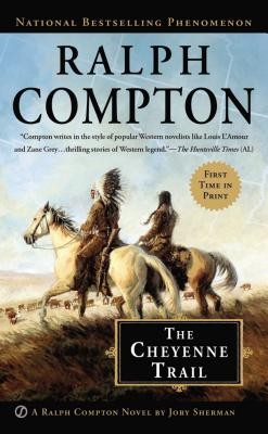 Image for Ralph Compton The Cheyenne Trail (Ralph Compton Western Series)
