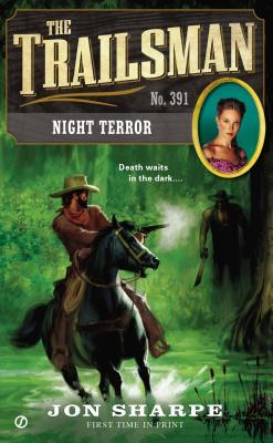 Night Terror  [Trailsman 391], Jon Sharpe