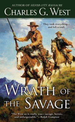 Wrath of the Savage, Charles G. West