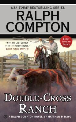 Image for Ralph Compton Double Cross Ranch (Ralph Compton Western Series)