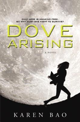 Image for Dove Arising (Dove Chronicles)