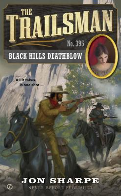 Image for Black Hills Deathblow (Trailsman #395)