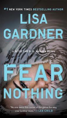 Fear Nothing: A Detective D.D. Warren Novel, Lisa Gardner
