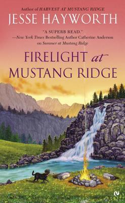 Firelight at Mustang Ridge, Hayworth, Jesse