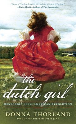 Image for The Dutch Girl (Renegades of the American Revolution)