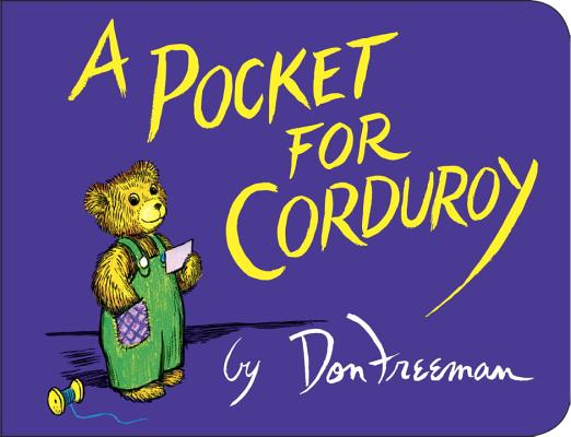A Pocket for Corduroy, Freeman, Don