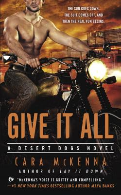 Image for Give It All (A Desert Dogs Novel)