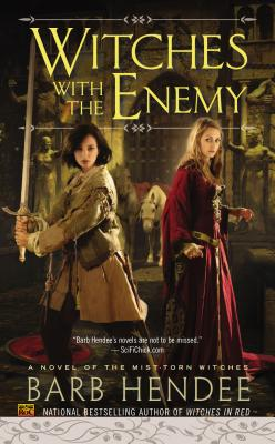 Image for Witches with the Enemy (Novel of the Mist-Torn Witches)