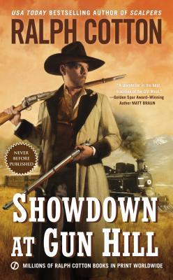 Image for Showdown at Gun Hill (Ralph Cotton Western Series)