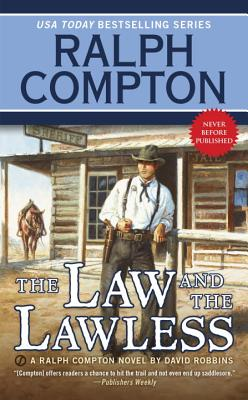 Image for Ralph Compton the Law and the Lawless (A Ralph Compton Western)