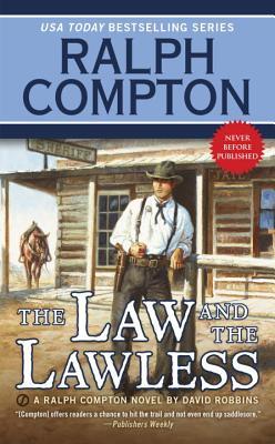 Ralph Compton the Law and the Lawless, Ralph Compton, David Robbins