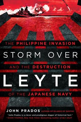 Image for Storm Over Leyte: The Philippine Invasion and the Destruction of the Japanese Navy