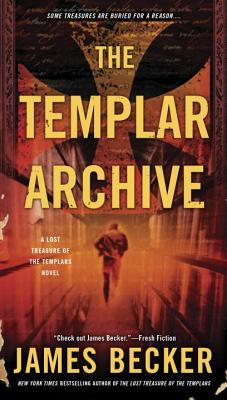 Image for The Templar Archive: The Lost Treasure of the Templars