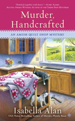 Image for Murder, Handcrafted (amish Quilt Shop Mystery)