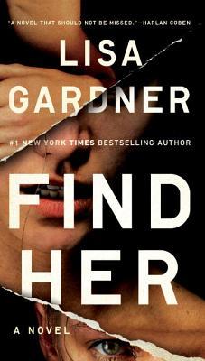 Find Her (Detective D. D. Warren), Lisa Gardner